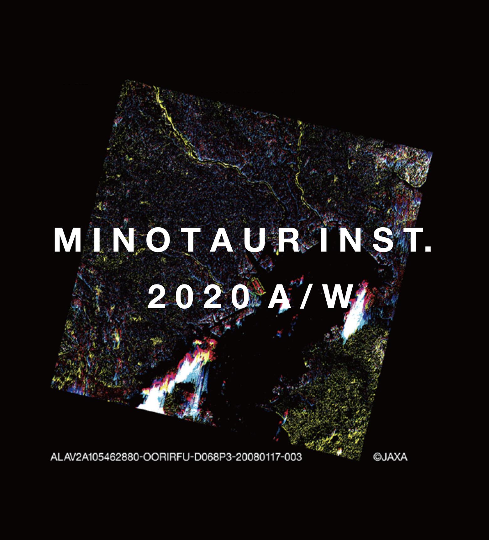 MINOTAUR INST. 2020AWのテーマは『TOKYO』